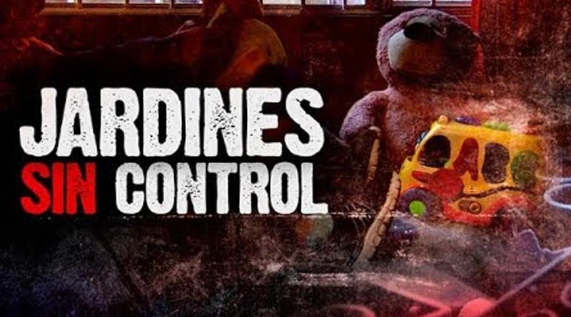 Jardines Sin Control | Séptimo Día 2 de septiembre 2018